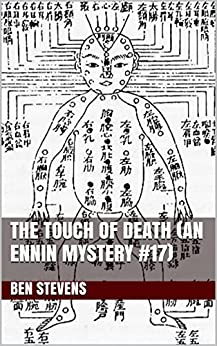 The Touch of Death (An Ennin Mystery #17) by [Stevens, Ben]