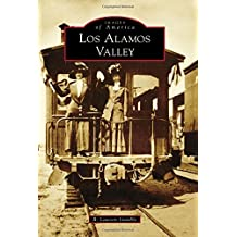 Los Alamos Valley (Images of America) by R. Lawson Gamble (2015-07-27)