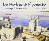 Morlaix a Plymouth (Aquarelles)