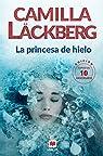 La princesa de hielo 10 Aniversario par Läckberg
