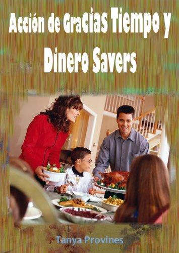 Acción de Gracias Tiempo y Dinero Savers por Tanya Provines