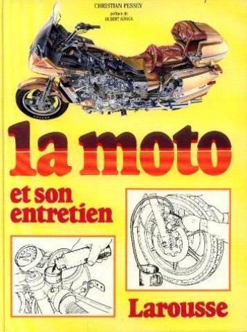 La moto et son entretien par Collectif