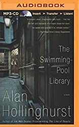 The Swimming-Pool Library by Alan Hollinghurst (2014-08-05)