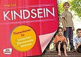 Kindsein - Themenkarten für Teamarbeit, Elternabende und Seminare