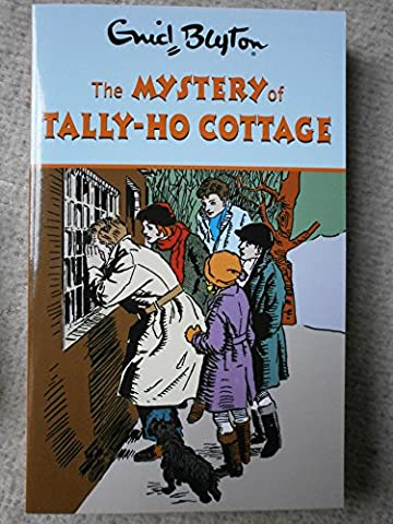 Enid Blyton the Mystery of Tally-Ho Cottage