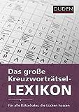 Duden: Das große Kreuzworträtsel-Lexikon