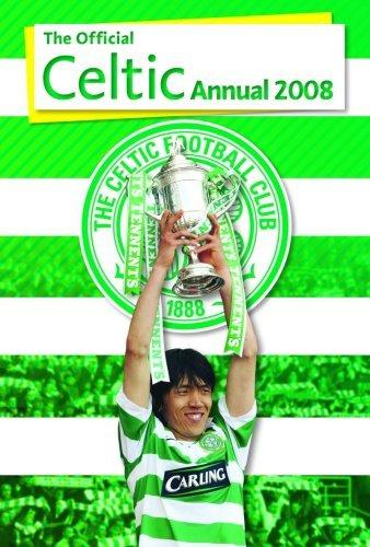 Official Celtic FC Annual 2008 2008 by Grange Communications Ltd (2007-11-01)