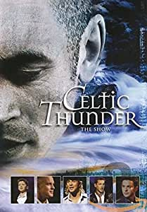 Celtic Thunder - the Show [Import anglais]