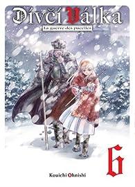 Divci Valka, La guerre des pucelles, tome 6 par Kouichi Ohnishi