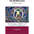 The Buddhacarita - A Modern Sequel: The Poetic Saga of Buddha's Life from Birth to Enlightenment