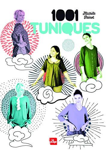 1001 tuniques par Michele Thenot