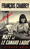 Matt et le canard laqué : Roman d'espionnage (Espionnage)...
