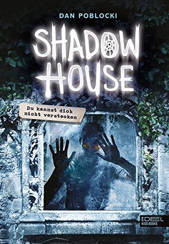Shadow House: Du kannst dich nicht verstecken