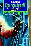 Der Spiegel des Schreckens: Gänsehaut Band 1