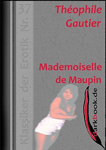 Mademoiselle de Maupin: Klassiker der Erotik Nr. 37