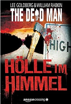 The Dead Man: Hölle im Himmel (The Dead Man Serie 3)