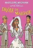Drôle de mariage