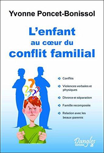 L'enfant au coeur du conflit familial par Yvonne Poncet-Bonissol, Florence Trébaol