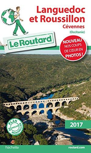 Guide du Routard Languedoc et Roussillon 2017: Cévennes par Collectif