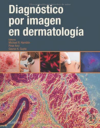 Diagnóstico por imagen en dermatología, 1e por Michael R. Hamblin