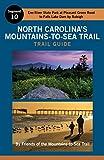 North Carolina's Mountains-To-Sea Trail Guide: Eno River and Falls Lake