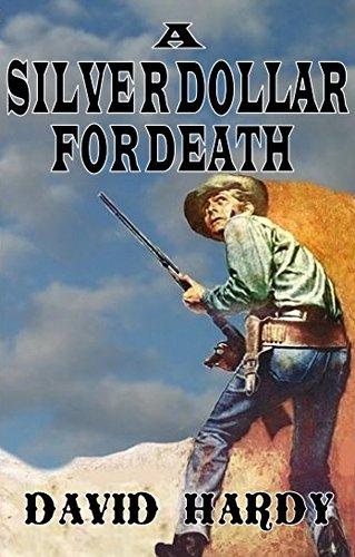 a-silver-dollar-for-death-english-edition