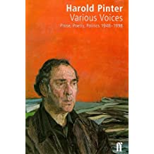 Various Voices: Poetry, Prose, Politics, 1948-98 by Harold Pinter (1998-11-02)