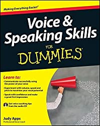 Voice and Speaking Skills For Dummies by Judy Apps (2012-07-30)