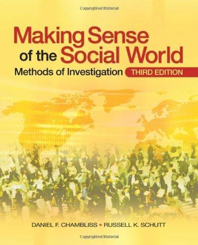 Making Sense of the Social World: Methods of Investigation by Daniel F. Chambliss (2009-03-01)