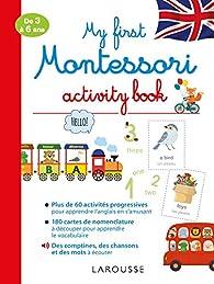 My first Montessori activity book - Cahier de vacances par Lydie Barusseau