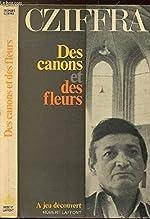 Des Canons et des fleurs (Á jeu découvert) de Georges CZIFFRA