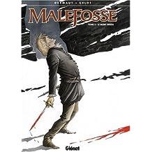 Malefosse, Tome 2 : Le mont perdu