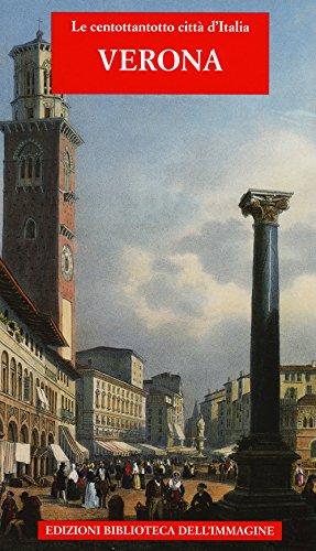 Verona. Ediz. illustrata