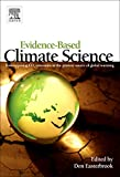 Evidence-Based Climate Science: Data opposing CO2 emissions as the primary source of ...
