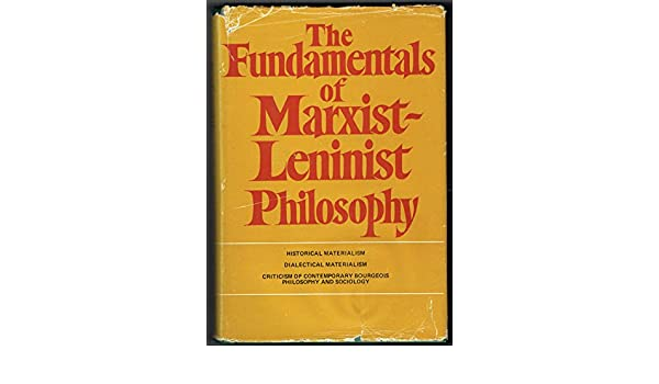 The Fundamentals Of Marxist-Leninist Philosophy