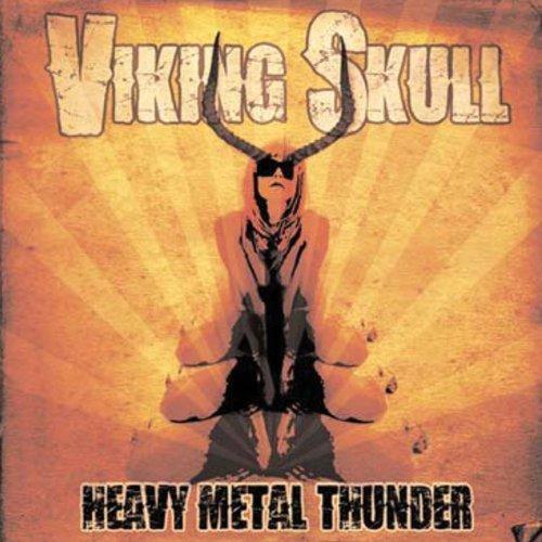 Heavy Metal Thunder by Viking Skull (2010-10-25)