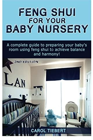Feng Shui for your Baby Nursery: A Complete Guide to