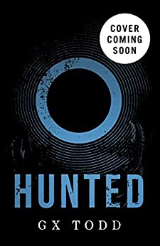 Hunted: (The Voices Book 2) by [Todd, G X]