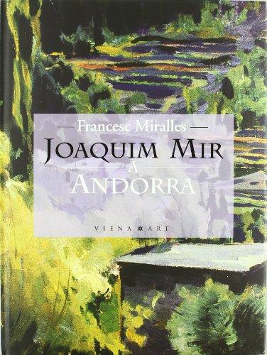 Descargar Libro Joaquim mir a andorra (Viena-Art) de Francesc Miralles Bofarull