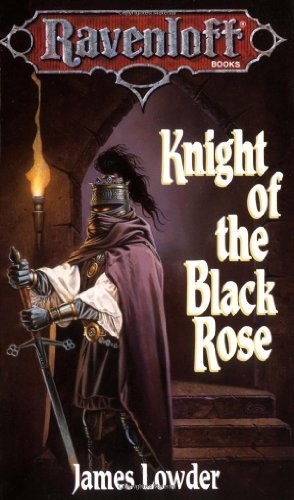 by James Lowder Knight Of The Black Rose (Ravenloft) (1991) Mass Market Paperback