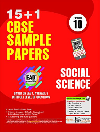 Together With CBSE Sample Papers (15+1) for Class 10 EAD Social Science with Mock Paper for 2018 Exam