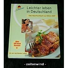 Leichter leben in Deutschland Kochbuch Band 2 (2007)