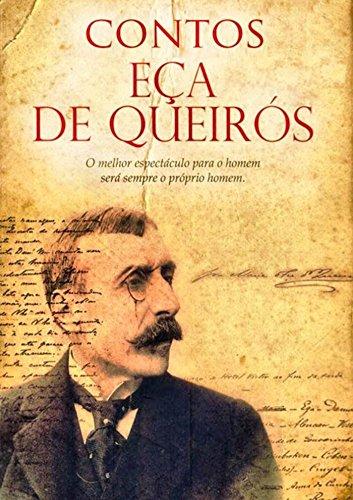 Contos de Eça de Queiroz: 17 contos originais (Portuguese Edition) por Eça de Queiroz