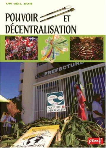 Pouvoir et décentralisation