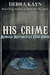 His Crime: Moroad Motorcycle Club