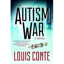 The Autism War: A Novel