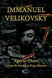 Ages in Chaos I: Vol. 1: From the Exodus to King Akhnaton
