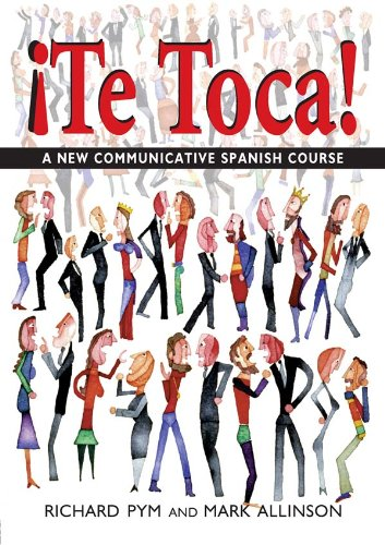 Descargar Libro !Te Toca!: A New Communicative Spanish Course (Hodder Arnold Publication) de Mark Allinson