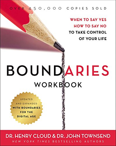 Boundaries Workbook: When to Say Yes, How to Say No to Take Control of Your Life por Dr. Henry Cloud Ph.D.