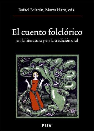 El cuento folclórico en la literatura y en la tradición oral (Oberta)